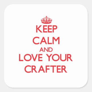 Guarde la calma y ame a su Crafter Calcomania Cuadradas Personalizadas