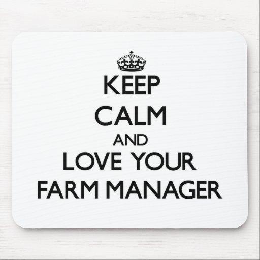 Guarde la calma y ame a su encargado de la granja alfombrilla de ratón