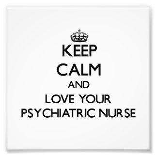 Guarde la calma y ame a su enfermera psiquiátrica cojinete