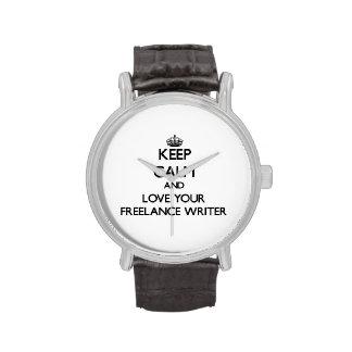 Guarde la calma y ame a su escritor free lance relojes