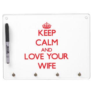 Guarde la calma y ame a su esposa pizarras blancas