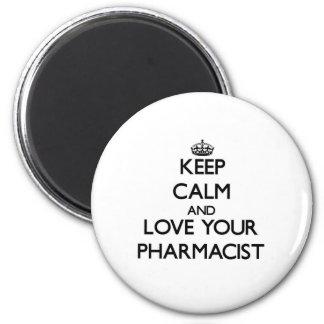 Guarde la calma y ame a su farmacéutico imán redondo 5 cm