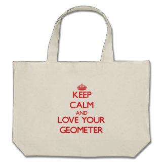 Guarde la calma y ame a su geómetra bolsa