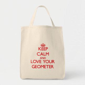 Guarde la calma y ame a su geómetra bolsas