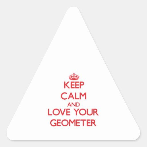 Guarde la calma y ame a su geómetra pegatina de trianguladas
