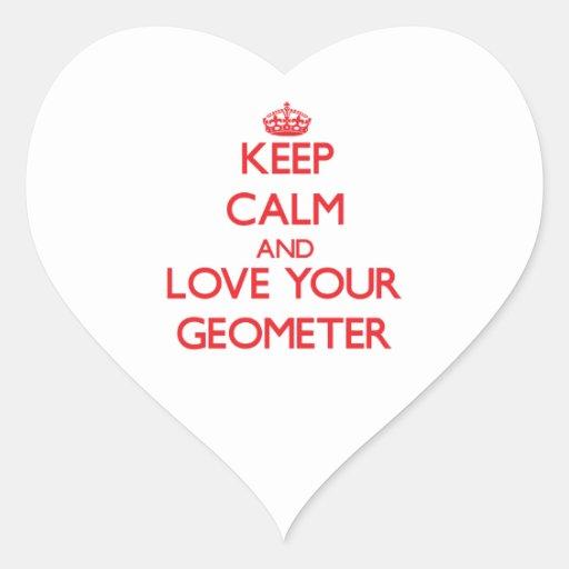 Guarde la calma y ame a su geómetra calcomania corazon