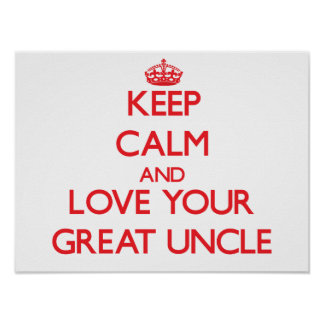 Guarde la calma y ame a su gran tío poster