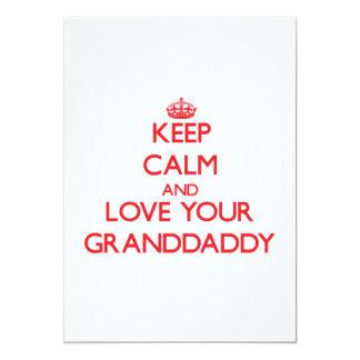 """Guarde la calma y ame a su Granddaddy Invitación 5"""" X 7"""""""