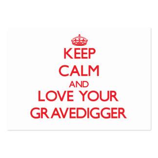 Guarde la calma y ame a su Gravedigger Tarjetas De Negocios
