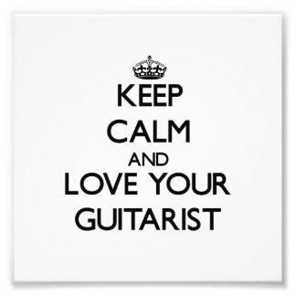 Guarde la calma y ame a su guitarrista arte con fotos