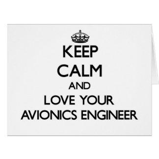 Guarde la calma y ame a su ingeniero de la aviónic tarjetas