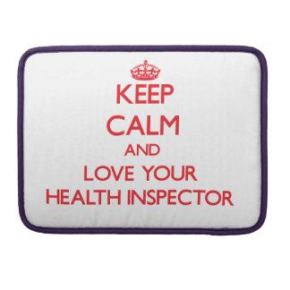 Guarde la calma y ame a su inspector de la salud fundas macbook pro