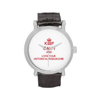 Guarde la calma y ame a su investigador histórico relojes de mano
