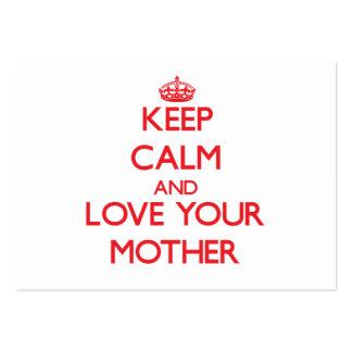 Guarde la calma y ame a su madre plantillas de tarjetas de visita