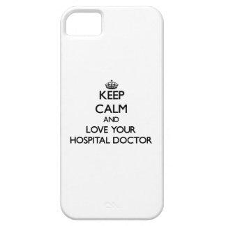 Guarde la calma y ame a su médico de hospital iPhone 5 cárcasa