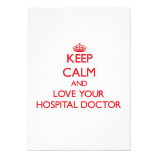 Guarde la calma y ame a su médico de hospital