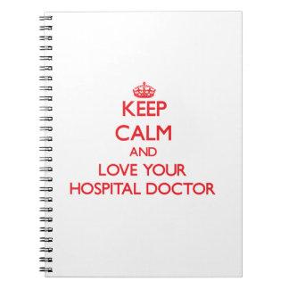 Guarde la calma y ame a su médico de hospital libro de apuntes