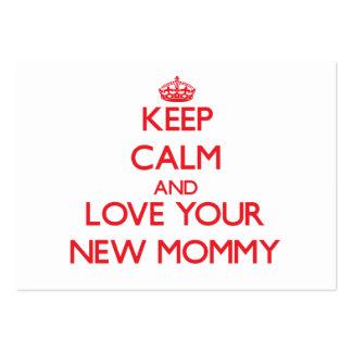 Guarde la calma y ame a su nueva mamá tarjetas de negocios