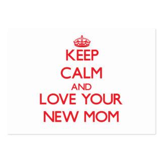 Guarde la calma y ame a su nueva mamá tarjetas de visita grandes