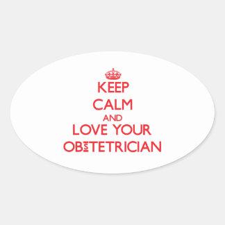 Guarde la calma y ame a su obstétrico colcomanias ovaladas personalizadas