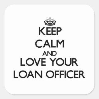 Guarde la calma y ame a su oficial de préstamo