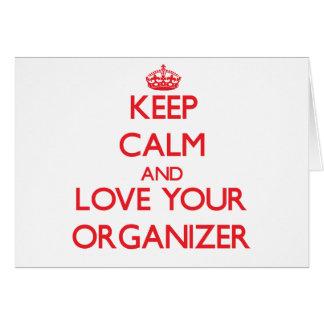 Guarde la calma y ame a su organizador tarjeta de felicitación