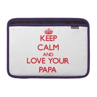 Guarde la calma y ame a su papá funda  MacBook