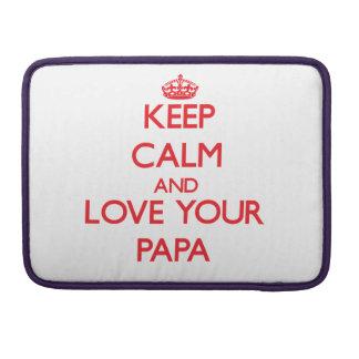 Guarde la calma y ame a su papá funda macbook pro
