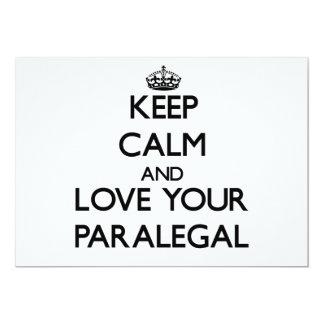 """Guarde la calma y ame a su Paralegal Invitación 5"""" X 7"""""""