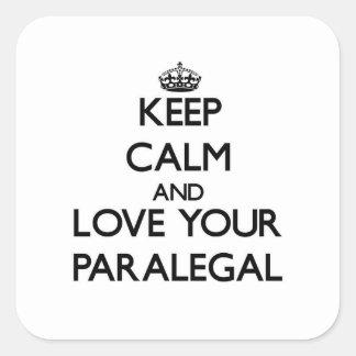 Guarde la calma y ame a su Paralegal Colcomanias Cuadradases