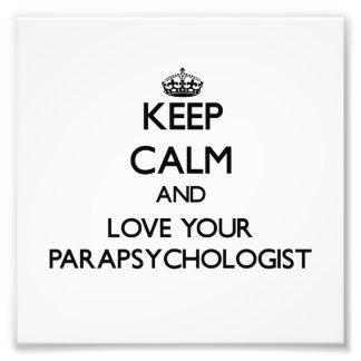 Guarde la calma y ame a su Parapsychologist