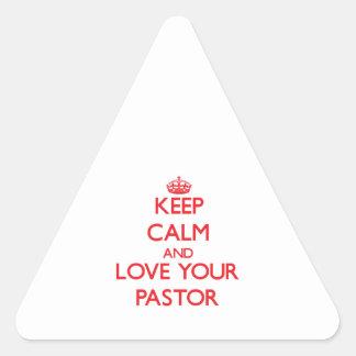 Guarde la calma y ame a su pastor