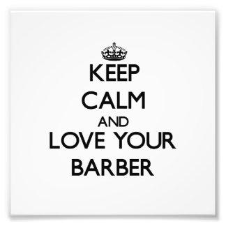 Guarde la calma y ame a su peluquero foto