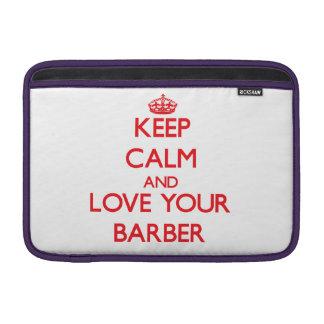 Guarde la calma y ame a su peluquero fundas MacBook