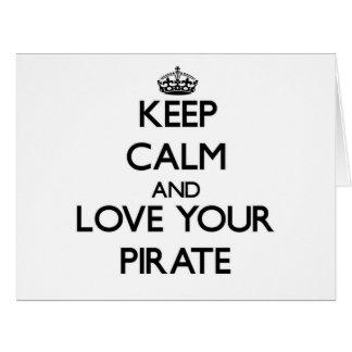 Guarde la calma y ame a su pirata