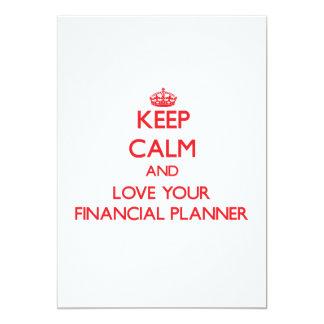 Guarde la calma y ame a su planificador financiero invitación 12,7 x 17,8 cm