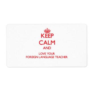 Guarde la calma y ame a su profesor del idioma ext etiquetas de envío