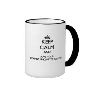 Guarde la calma y ame a su psicólogo de asesoramie taza de café