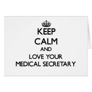 Guarde la calma y ame a su secretaria médica felicitaciones