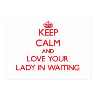 Guarde la calma y ame a su señora In Waiting Tarjeta De Visita