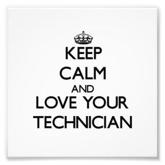Guarde la calma y ame a su técnico