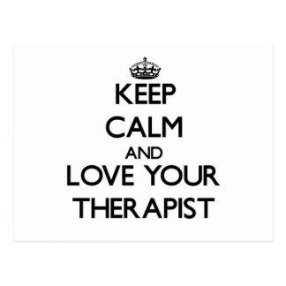 Guarde la calma y ame a su terapeuta postal