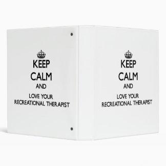 Guarde la calma y ame a su terapeuta recreativo