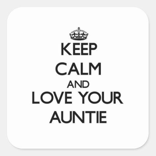 Guarde la calma y ame a su tía colcomanias cuadradases