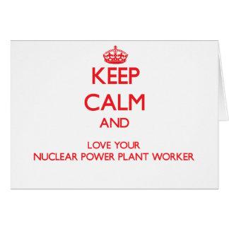 Guarde la calma y ame a su trabajador de la tarjeta de felicitación