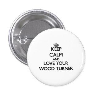 Guarde la calma y ame a su Turner de madera Chapa Redonda 2,5 Cm