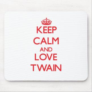 Guarde la calma y ame a Twain Alfombrillas De Ratón