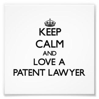 Guarde la calma y ame a un abogado patentado arte fotografico
