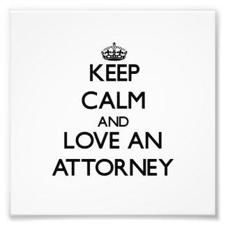 Guarde la calma y ame a un abogado impresion fotografica