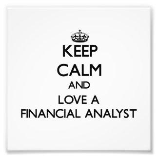 Guarde la calma y ame a un analista financiero fotografía